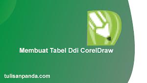 Cara Membuat Tabel Dengan Mudah di Corel Draw X11,X3,X4,X5,X7 dan Semua Versi
