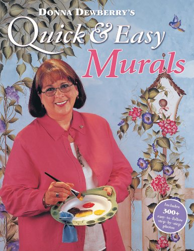 Donna Dewberry's Quick & Easy Murals by Donna Dewberry