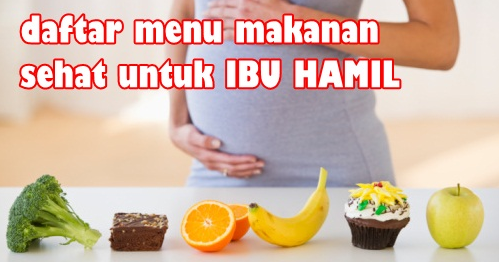 Tips Diet Sehat untuk Ibu Hamil yg harus di konsumsi
