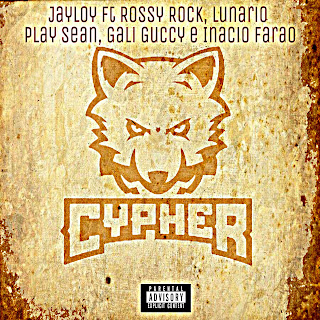 CYPHER--- Jayloy ft Rossy Rock, Lunario, Play Sean, Gali Guccy e Inacio Farao