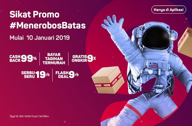 #Bukalapak - Promo Sikat Promo #MenenerobosBatas (s.d 12 Jan 2019)