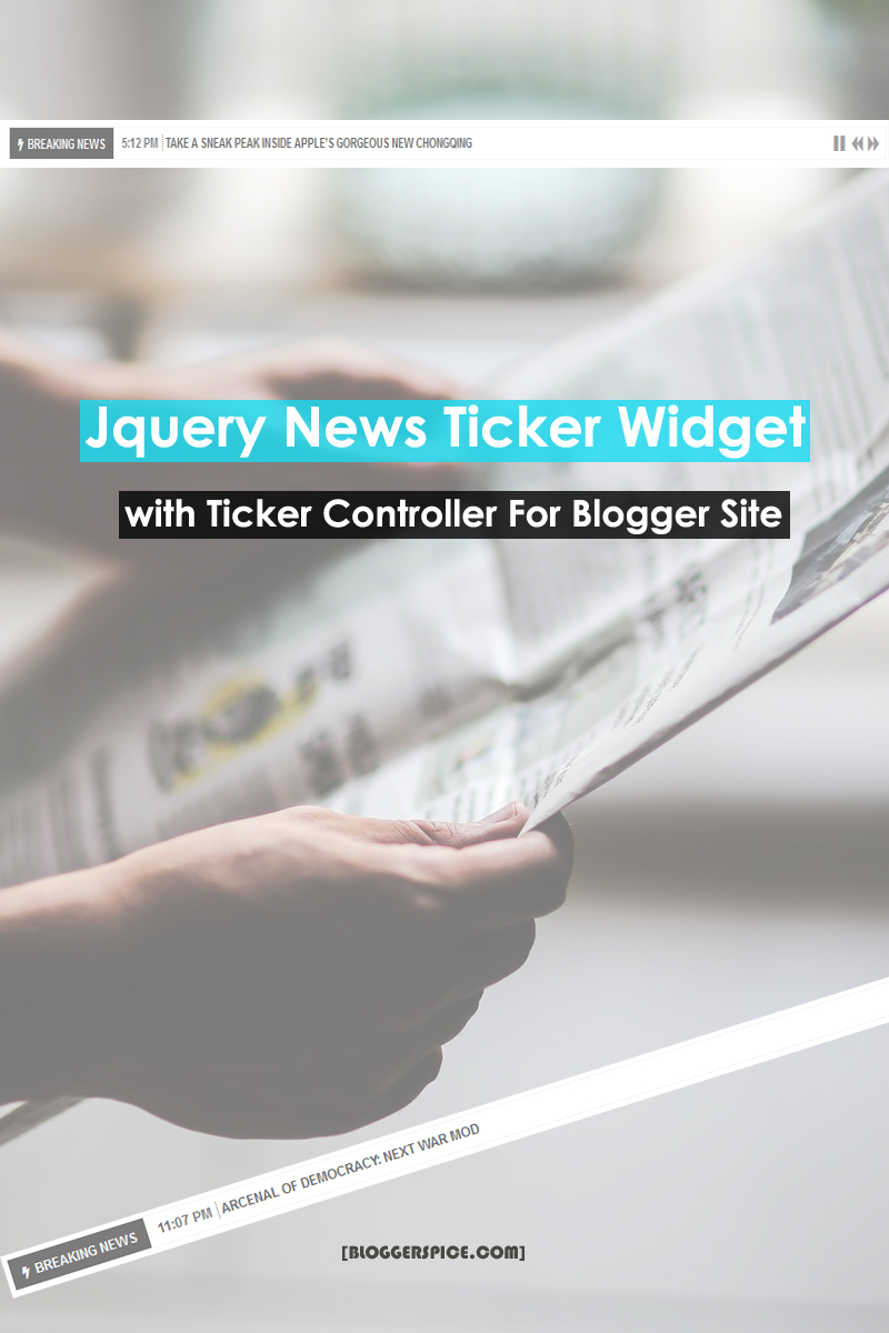 Jquery News Ticker Widget with ticker Controller For Blogger Site