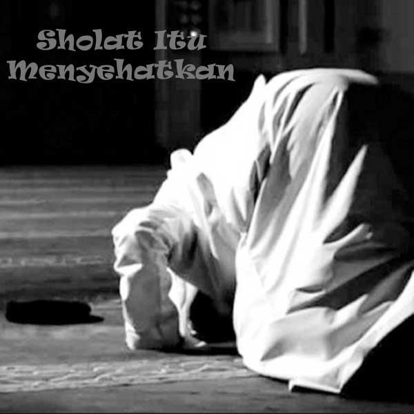 Sholat, Manfaat Sholat, Manfaat Gerakan Sholat