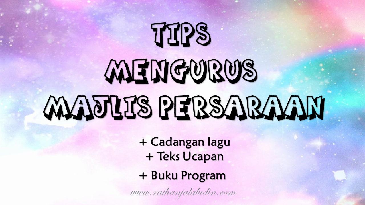 Tips Mengurus Majlis Persaraan Raihan Jalaludin S Blog