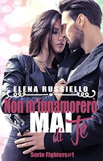 Non M'Innamorero Mai Di Te (Serie Fighters Vol. 1) PDF