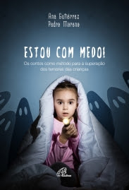 Resenha: Estou com medo! - Ana Gutiérrez & Pedro Moreno