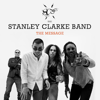 The Stanley Clarke Band - 2018 - The Message