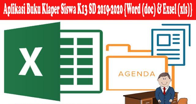 Aplikasi Buku Klaper Siswa K13 SD 2019-2020 {Word (doc) & Exsel (xls)}