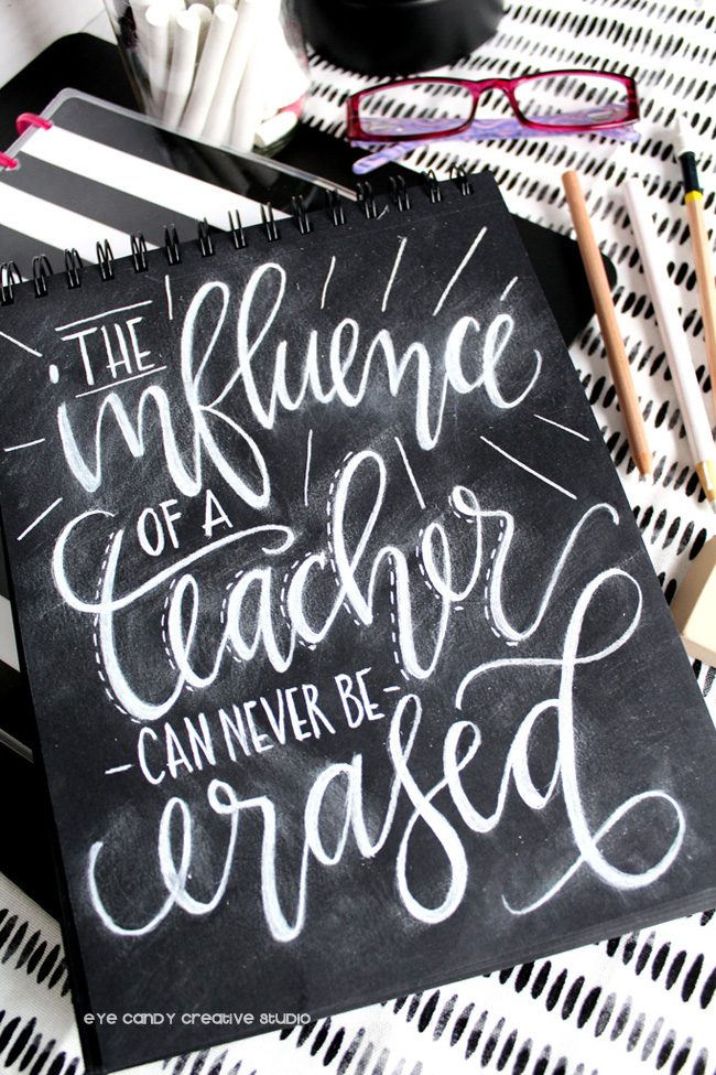 the influence of a teacher can never be erased, lettering, chalk pencil