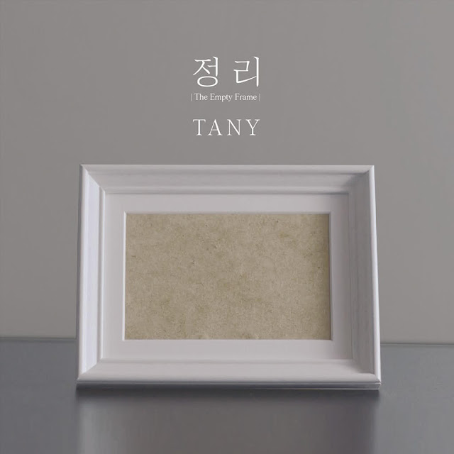 Tany 타니 single 정리-The Empty Frame (Closure-The Empty Frame)