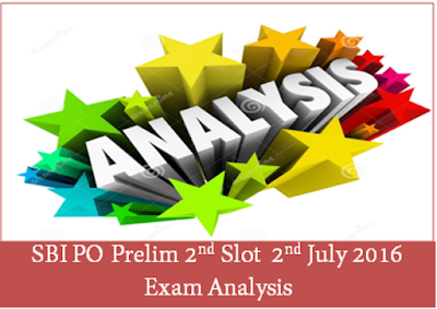 SBI PO Prelims Exam Analysis (Slot-II) 2nd July 2016