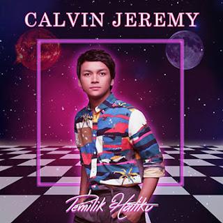Lirik Lagu Pemilik Hatiku - Calvin Jeremy