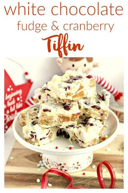 Festive White Chocolate, Fudge & Cranberry Tiffin