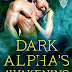 Book Reviewed: Dark Alpha's Awakening: A Reaper Novel  (Reaper #7)  Author: Donna Grant  @StMartinsPress