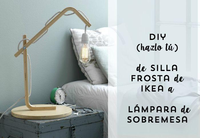 DIY de silla de ikea a lámpara de sobremesa