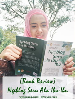 Pengalaman Membaca Buku Ngeblog Seru Ala Ibu Ibu IIDN