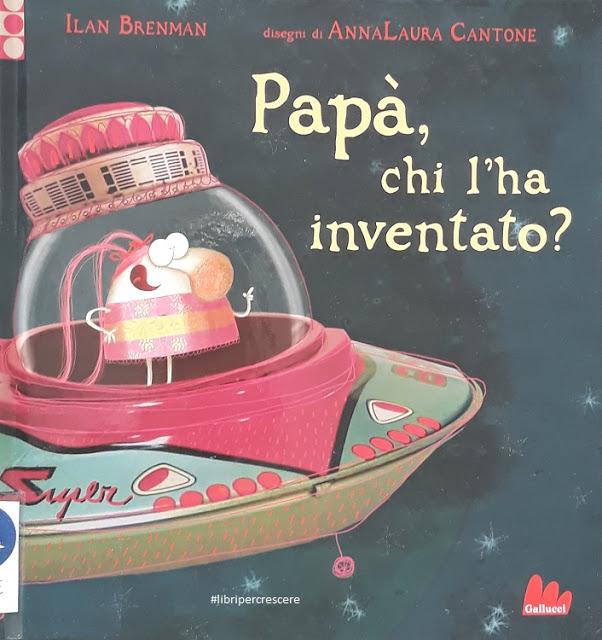 Papà, chi l'ha inventato?