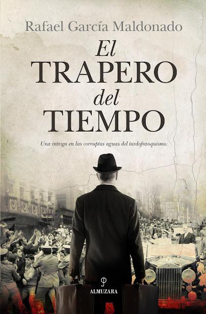 El Espejo de los Sueños: El trapero del tiempo / Rafael García Maldonado: La novela de sofá