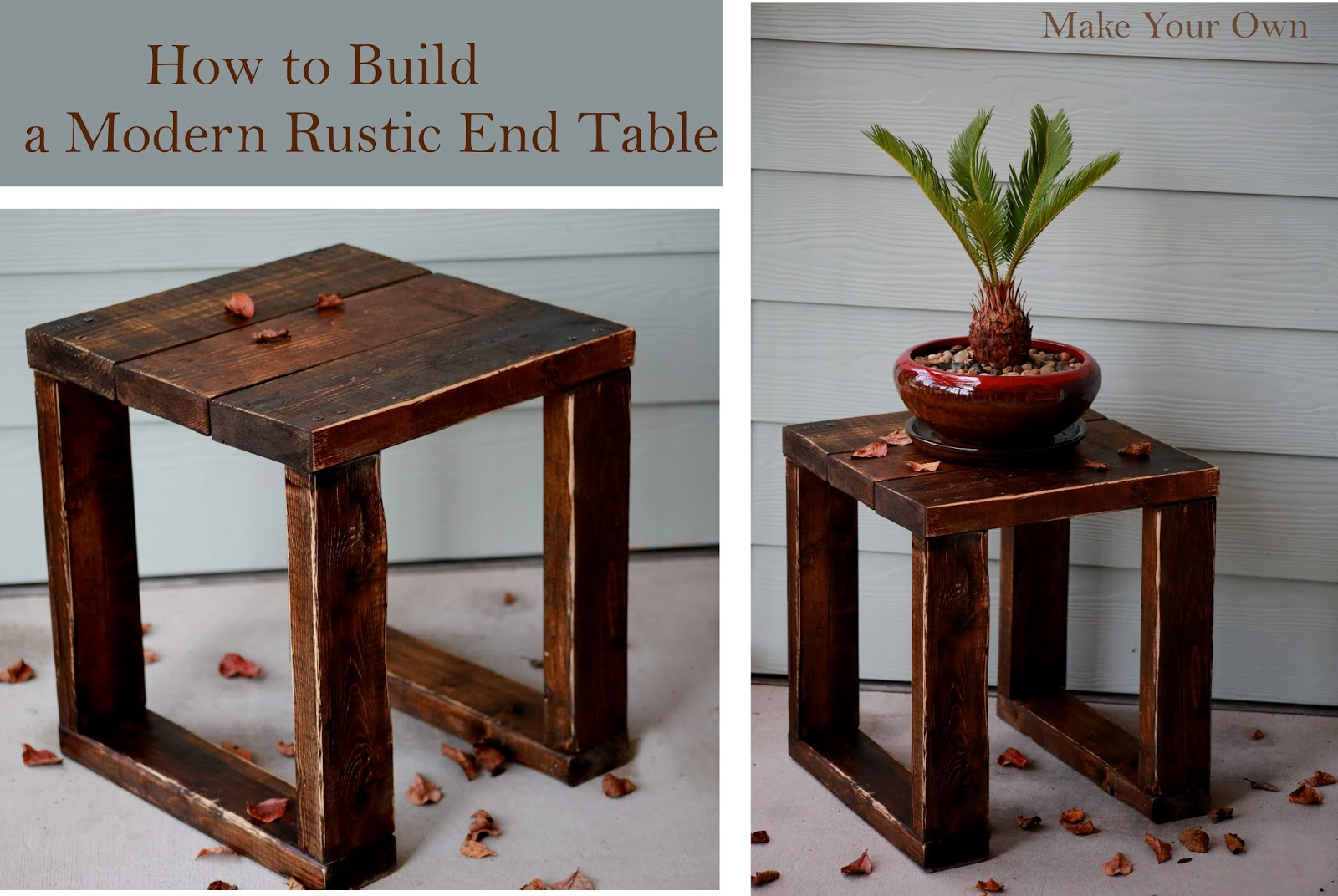 Make Your Own How To Build A Modern Rustic End Table