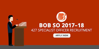 Bank of Baroda Recruitment 2017 – 427 Specialist Officers Vacancies