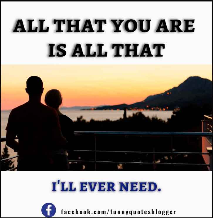 All that you are is all that i'll ever need -ed sheeran