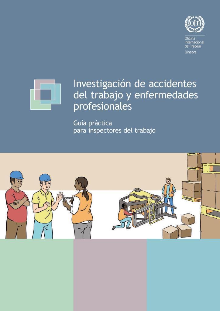 Investigación de accidentes del trabajo y enfermedades profesionales