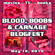 BLOOD ,BOOBS AND CARNAGE BLOGFEST