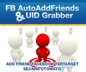 Tools Canggih Add Friend Otomatis Tertarget