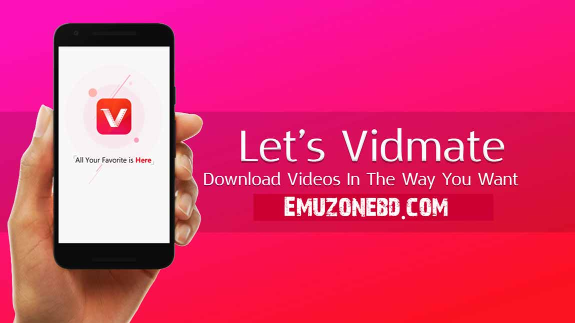 Vidmate HD Video Downloader for - Android Free 2018 | EmuZoneBD