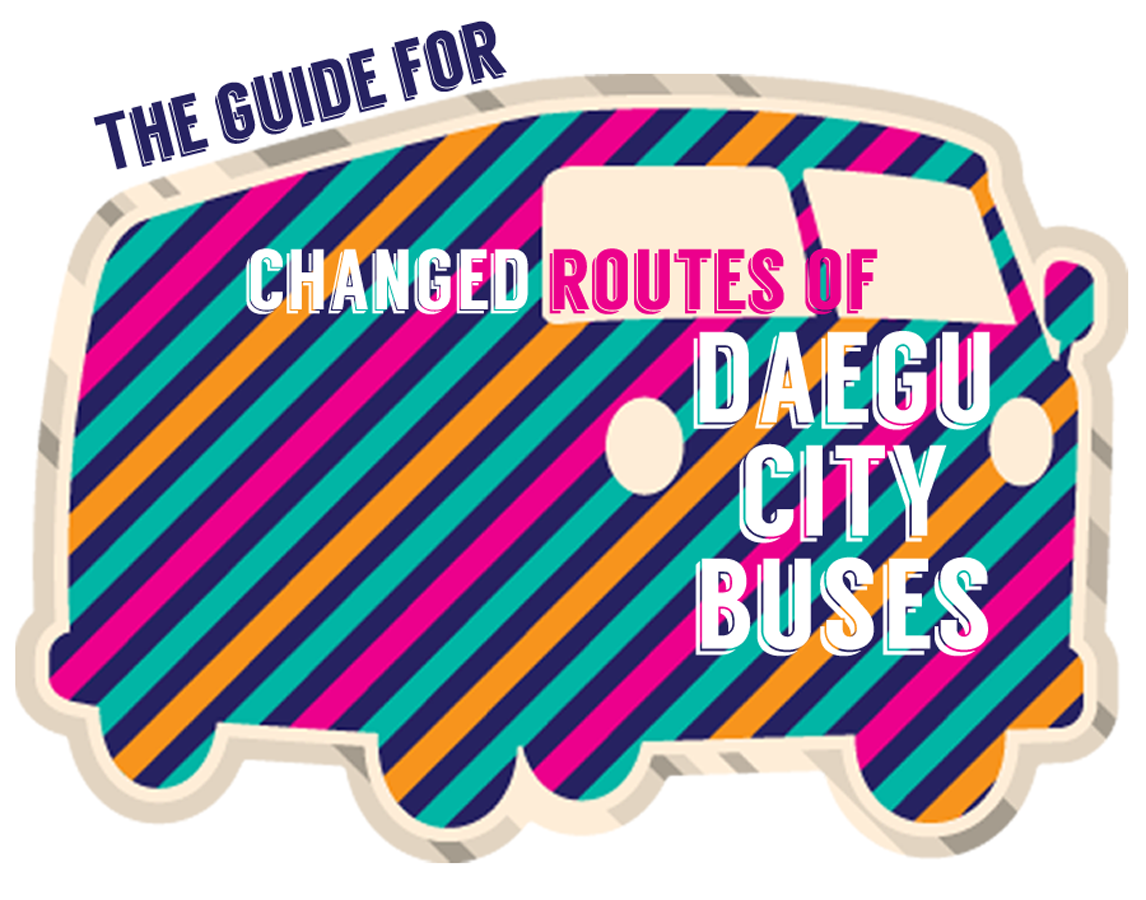 The changed routes of Daegu Buses