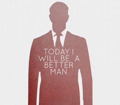 Today, I Will Be A Better Man (pinterest.ie)
