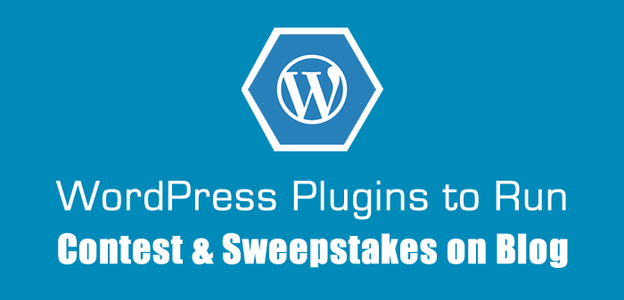 5 Best WordPress Plugins to Run Contest & Sweepstakes on blog : eAskme