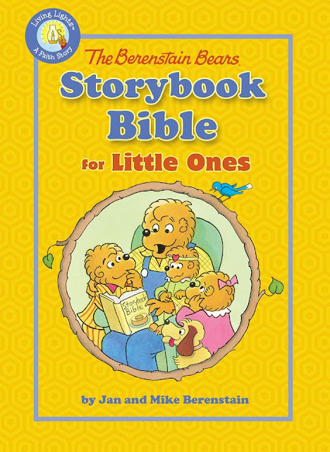 The Berenstain Bears Storybook Bible for Little Ones by Jan & Mike Berenstain