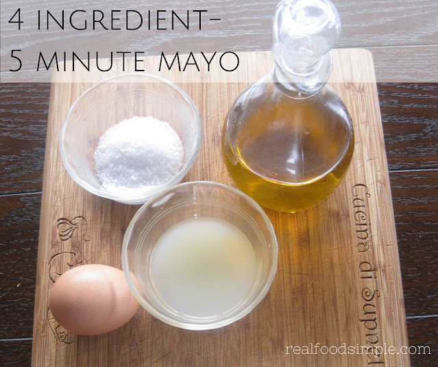 4 ingredient - 5 minute homemade mayo | www.realfoodsimple.com