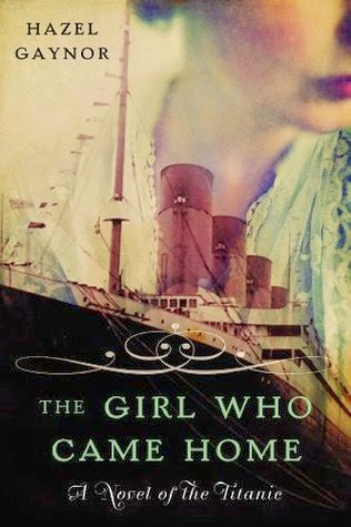 "Book Review: ""The Girl Who Came Home"" by by Hazel Gaynor"