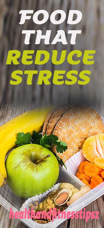 stress reduce foods
