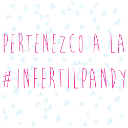 Soy de la #Infertilpandy
