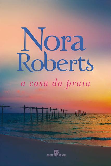 A casa da praia Nora Roberts