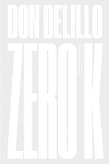 Zero K / Don Delillo / Ficção Científica
