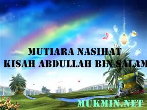 Audio: Ustadz Harits Abu Naufal - Mutiara Nasihat Kisah Abdullah Bin Salam