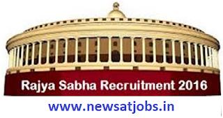 rajya+sabha+recruitment+2016