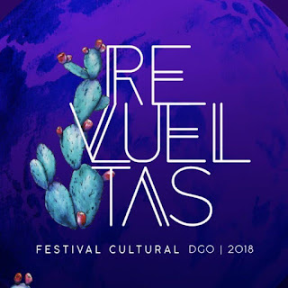 festival cultural revueltas 2018