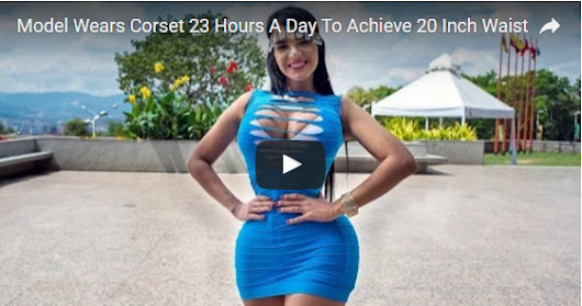 Model Wears Corset 23 Hours A Day To Achieve 20 Inch Waist - likegood