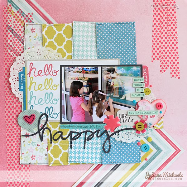 Hello Happy Layout by Juliana Michaels