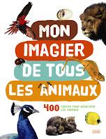 Mon imagier de tous les animaux - Editions MILAN
