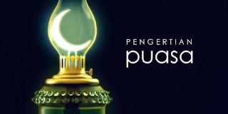 Definisi dan Pengertian Puasa dalam Islam