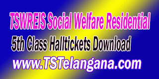 Telangana TSWREIS 5th Class Entrance Test 2017 Halltickets Download
