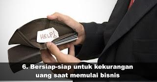 Bersiap-siap untuk kekurangan uang saat memulai bisnis