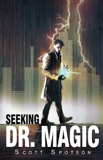 Seeking Dr. Magic by Scott Spotson Cover