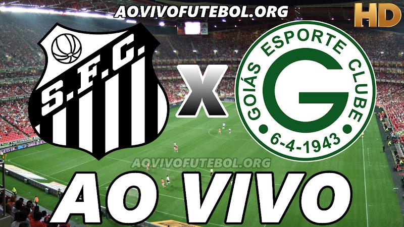 Assistir Santos vs Goiás Ao Vivo HD